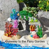 Gateway to the Fairy Garden